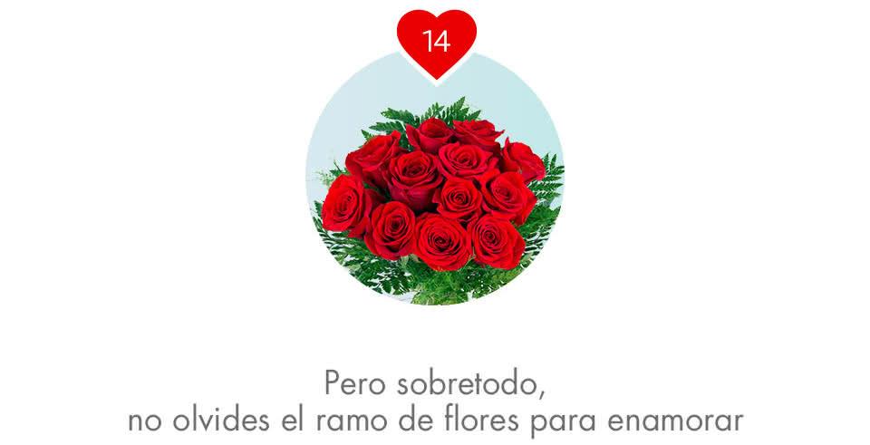 Pero sobre todo, no olvides regalarle un ramo de flores para enamorar